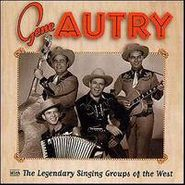 Gene Autry, With The Legendary Singing Groups of the West (CD)