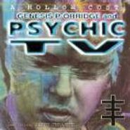 Psychic TV, A Hollow Cost (CD)