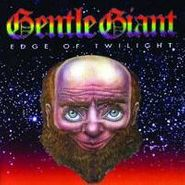 Gentle Giant, Edge Of Twilight (CD)