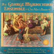 George Mgrdichian Ensemble, One Man's Passion (LP)
