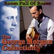 George Morgan, Room Full Of Roses: The George Morgan Collection (CD)
