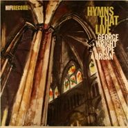 George Wright, Hymns That Live (LP)