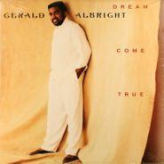 Gerald Albright, Dream Come True (LP)