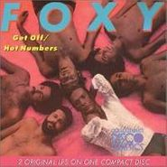 Foxy, Get Off / Hot Numbers (CD)