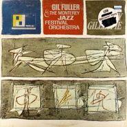 Gil Fuller & The Monterey Jazz Festival Orchestra, Gil Fuller & The Monterey Jazz Festival Orchestra Featuring Dizzy Gillespie (LP)