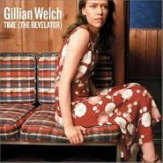 Gillian Welch, Time (The Revelator) (CD)