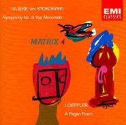 Leopold Stokowski, Gliere: Symphony No. 3/Loeffler: A Pagan Poem (CD)