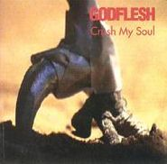 Godflesh, Crush My Soul [Import] (CD)