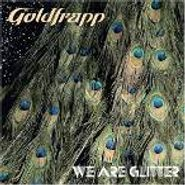 Goldfrapp, We Are Glitter (CD)