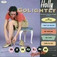 Holly Golightly, Singles Round-Up (CD)