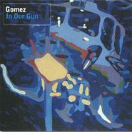 Gomez, In Our Gun (CD)