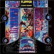 Flipper, Gone Fishin' (CD)