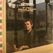 Gordon Lightfoot, If You Could Read My Mind (LP)