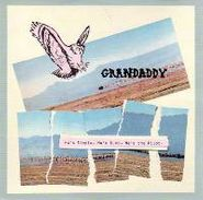 Grandaddy, He's Simple, He's Dumb, He's The Pilot  (CD)