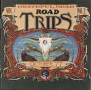 Grateful Dead, Road Trips, Vol. 1, No. 2: October '77 (CD)