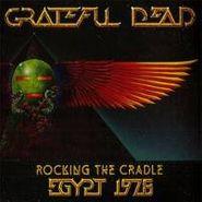 Grateful Dead, Rocking the Cradle Egypt 1978 (CD)