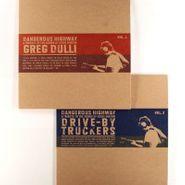 "Greg Dulli, Dangerous Highway: A Tribute To The Songs Of Eddie Hinton Vol. 1 & 2 [Split] (7"")"