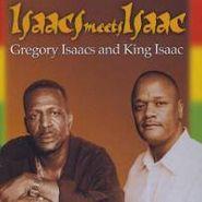 Gregory Isaacs, Isaacs Meets Isaac (CD)