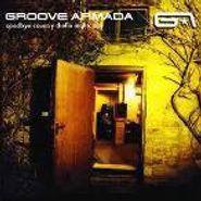 Groove Armada, Goodbye Country (Hello Nightclub) (CD)
