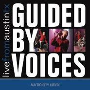 Guided By Voices, Live From Austin TX (CD)