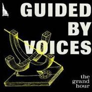 Guided By Voices, The Grand Hour (CD)