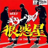 Guitar Wolf, Planet Of The Wolves (CD)