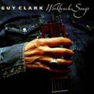 Guy Clark, Workbench Songs (CD)