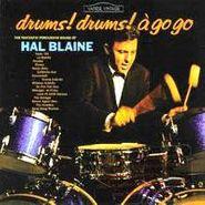 Hal Blaine, Drums! Drums! A Go Go (CD)