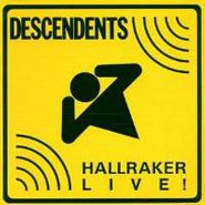 Descendents, Hallraker Live! (CD)