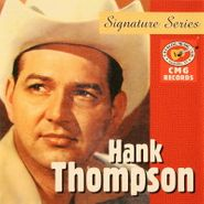 Hank Thompson, Signature Series (CD)