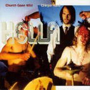 Hella, Church Gone Wild / Chirpin Hard (CD)