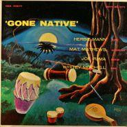 Herbie Mann, Gone Native (LP)