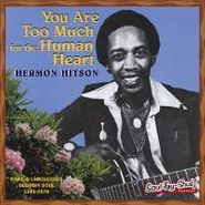 Hermon Hitson, You Are Too Much For The Human (CD)