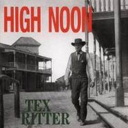 Tex Ritter, High Noon (CD)