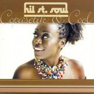 Hil St. Soul, Copasetik & Cool (CD)