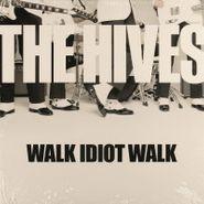"The Hives, Walk Idiot Walk / Genepool Convulsions (7"")"