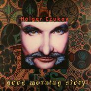 Holger Czukay, Good Morning Story (LP)