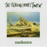 The Mekons, Honky Tonkin' (CD)