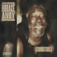 Horace Andy, Serious Times (CD)