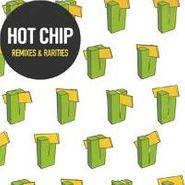 Hot Chip, Remixes & Rarities (CD)