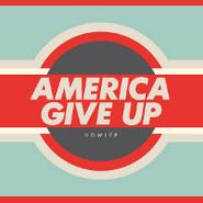 Howler, America Give Up (CD)