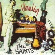 The Saints, Howling (CD)