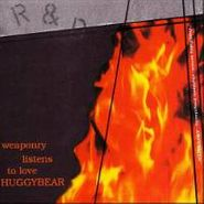 Huggy Bear, Weaponry Listens To Love (CD)