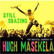 Hugh Masekela, Still Grazing: The Musical Journey of Hugh Masekela (CD)