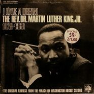 Martin Luther King, Jr., I Have A Dream: The Rev. Dr. Martin Luther King, Jr. 1929-1968 (LP)