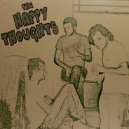 The Happy Thoughts, The Happy Thoughts (LP)