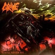 Grave, You'll Never See...[Import, Colored Vinyl] (LP)