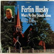 Ferlin Husky, Where No One Stands Alone (LP)