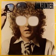 Ian Hunter, You're Never Alone With A Schizophrenic (LP)
