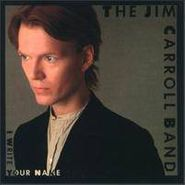 Jim Carroll, I Write Your Name (CD)